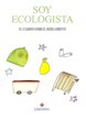 Soy ecologista